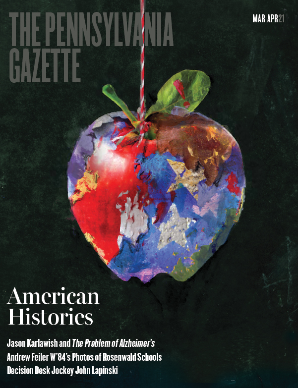 Cover the Pennsylvania Gazette Mar|Apr 2021 issue, with collage illustration of apple against blackboard